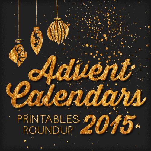 2015 free printable advent calendars roundup
