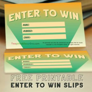 Printable Enter to Win Slips
